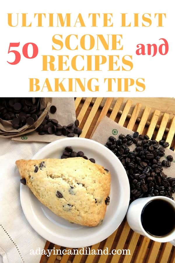 Perfect Scone Recipes: 50 Recipes and Baking Tips