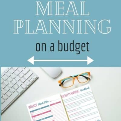How to start meal planning on a budget