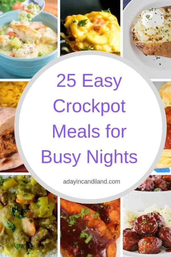 25 Easy Crockpot Meals or busy nights