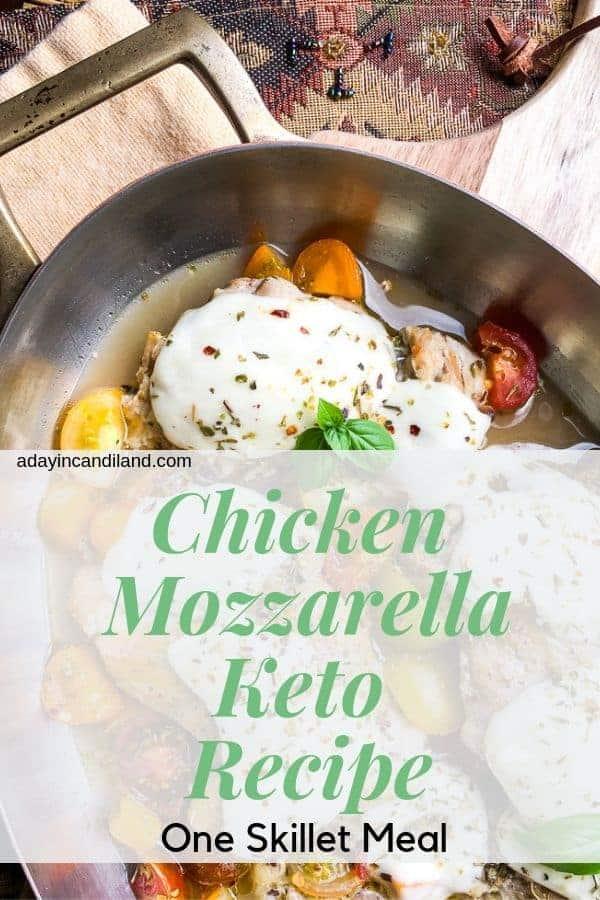 Chicken Mozzarella One skillet meal keto