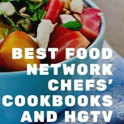 Food Network Chefs Cookbooks and HGTV Stars Recipes