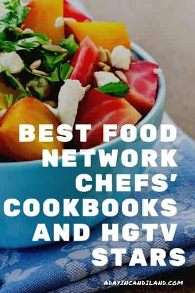 Food Network Chefs Cookbooks and HGTV Stars Recipes