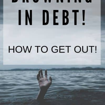 Drowning in Debt: What Should I Do?