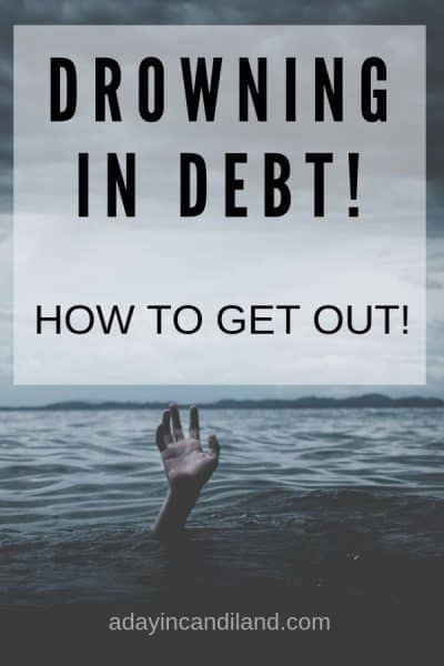 Drowning in Debt and How to get out.