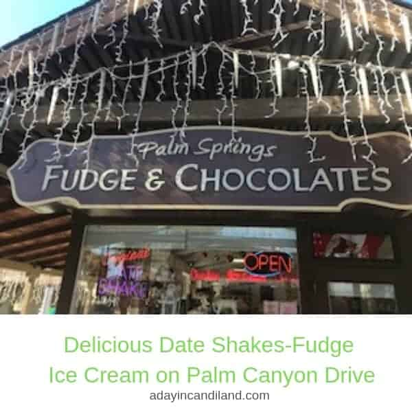 Palm Springs Fudge Shop on Palm Canyon