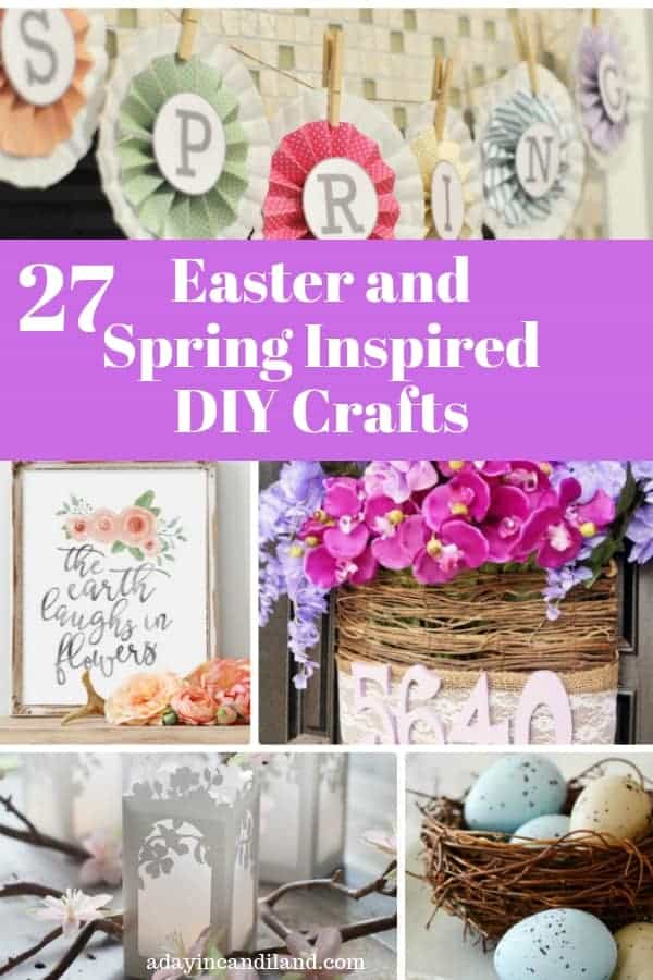 DIY Easter and Spring Inspired Crafts