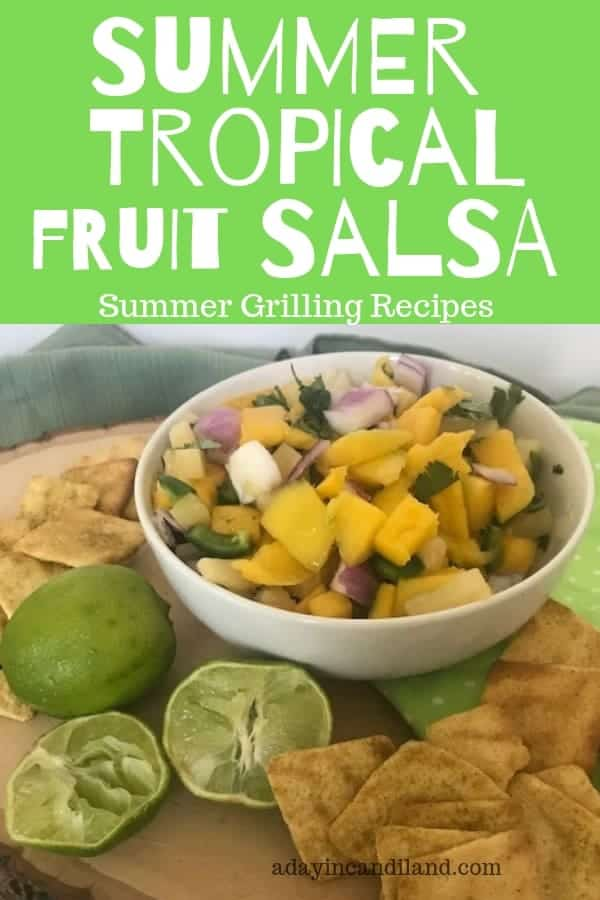 Tropical Fruit Salsa Summer Grilling Recipes