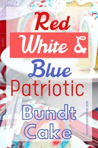 Red White and Blue Patriotic Bundt Cake Recipe