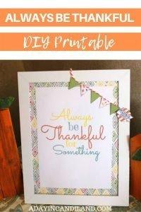 Always Be Thankful DIY Printable
