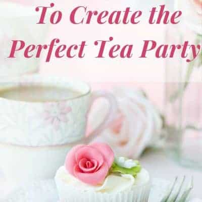 11 Easy Steps to Host A Tea Party