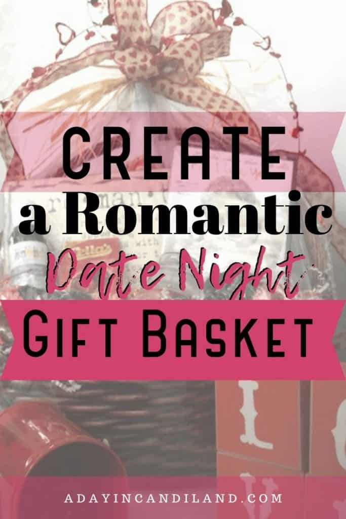 Ideas for a Date Night Gift Basket