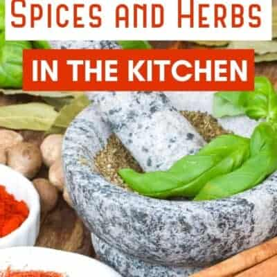 21 Must-Have Spices and  Herbs in the Kitchen