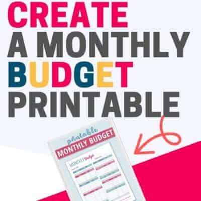 How to Create A Monthly Budget Worksheet (Free Printable!)