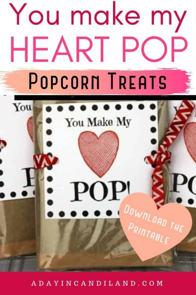Bags of Microwave Popcorn  with You Make My Heart Pop Printable