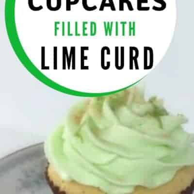 Key Lime Cupcakes filled with Key Lime Curd