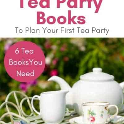 6 Favorite Afternoon Tea Party Books