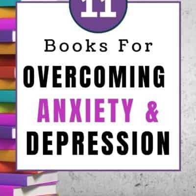 11 Books for Overcoming  Anxiety and Depression