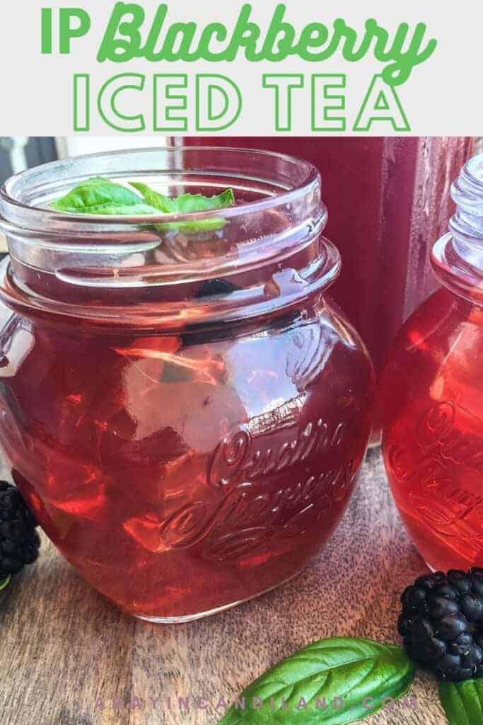 2 Mason Jars of Blackberry Iced Tea