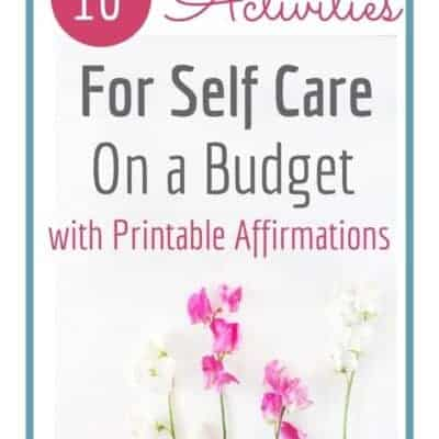 10 Activities for Self Care on a Budget