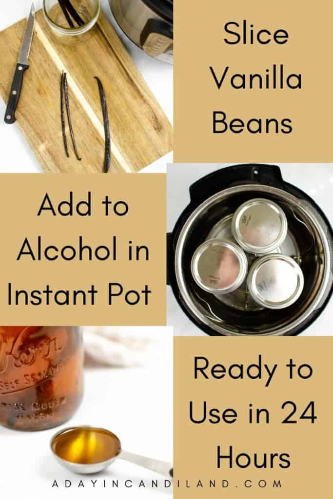 Step by Step directions to make Vanilla Extract in the Instant Pot