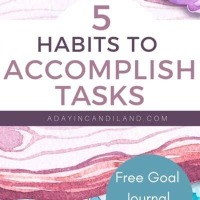 5 Habits to Accomplish Tasks
