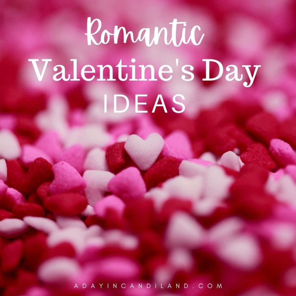 Romantic Valentines Day Ideas with sugar hearts