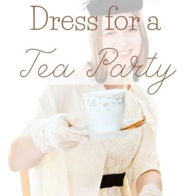 How To Dress For A Tea Party