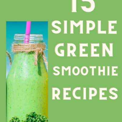 15 Simple Green Smoothie Recipes